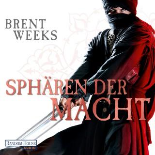 Brent Weeks: Sphären der Macht