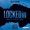 Holly Seddon: Locked in - Wach auf, wenn du kannst -