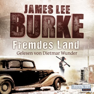 James Lee Burke: Fremdes Land