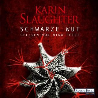 Karin Slaughter: Schwarze Wut