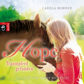 Carola Wimmer: Hope - Traumpferd gefunden