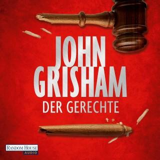 John Grisham: Der Gerechte