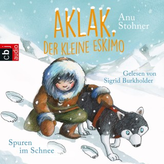 Anu Stohner: Aklak, der kleine Eskimo - Spuren im Schnee