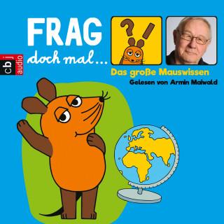 Bernd Flessner: Frag doch mal … die Maus! Das große Mauswissen