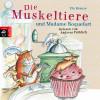 Ute Krause: Die Muskeltiere und Madame Roquefort