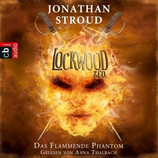 Jonathan Stroud: Lockwood & Co. - Das Flammende Phantom