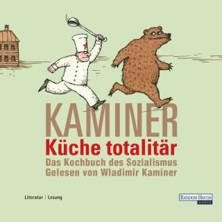 Wladimir Kaminer: Küche totalitär