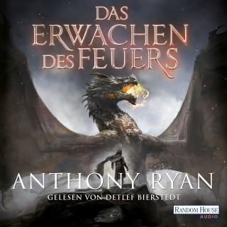 Anthony Ryan: Das Erwachen des Feuers