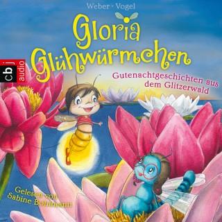 Kirsten Vogel, Susanne Weber: Gloria Glühwürmchen