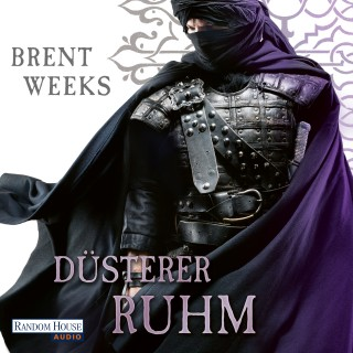 Brent Weeks: Düsterer Ruhm
