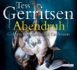 Tess Gerritsen: Abendruh