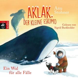 Anu Stohner: Aklak, der kleine Eskimo - Ein Wal für alle Fälle