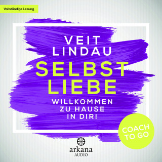 Veit Lindau: Coach to go Selbstliebe