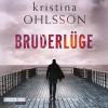 Kristina Ohlsson: Bruderlüge