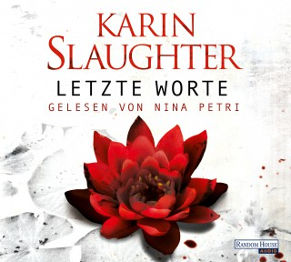 Karin Slaughter: Letzte Worte