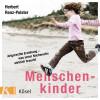 Herbert Renz-Polster: Menschenkinder