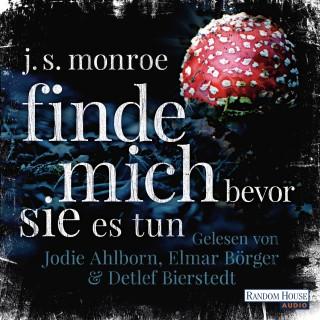 J.S. Monroe: Finde mich - bevor sie es tun