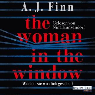 A. J. Finn: The Woman in the Window - Was hat sie wirklich gesehen?