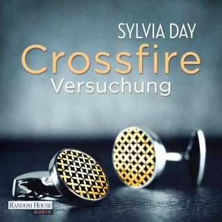 Sylvia Day: Crossfire. Versuchung