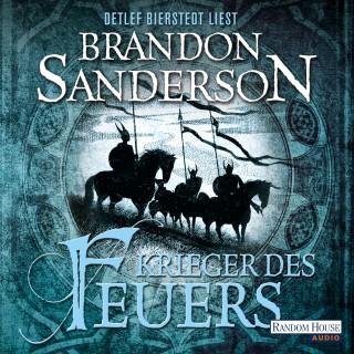 Brandon Sanderson: Krieger des Feuers