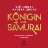 Veit Lindau, Andrea Lindau: Königin und Samurai