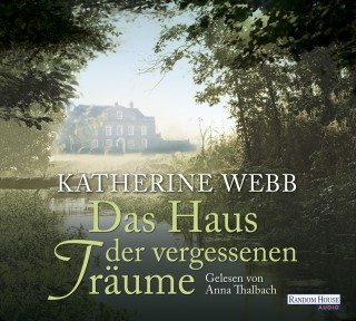 Katherine Webb: Das Haus der vergessenen Träume