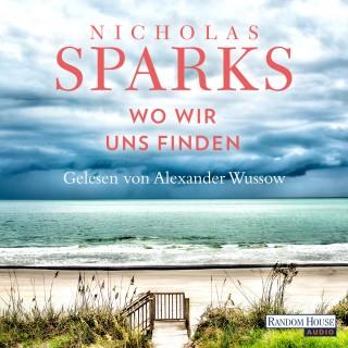 Nicholas Sparks: Wo wir uns finden