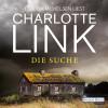 Charlotte Link: Die Suche