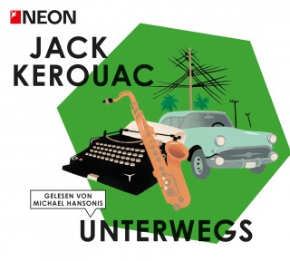 Jack Kerouac: Unterwegs