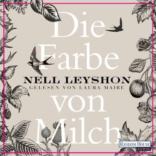 Nell Leyshon: Die Farbe von Milch