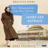 Brigitte Riebe: Die Schwestern vom Ku'damm. Jahre des Aufbaus