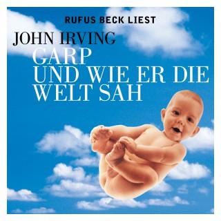 John Irving: Garp und wie er die Welt sah