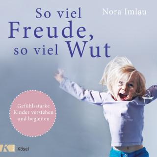 Nora Imlau: So viel Freude, so viel Wut