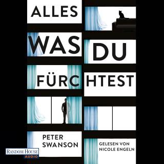 Peter Swanson: Alles, was du fürchtest