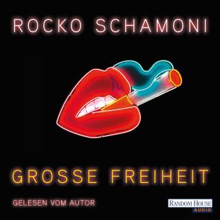 Rocko Schamoni: Große Freiheit