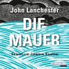 John Lanchester: Die Mauer