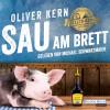 Oliver Kern: Sau am Brett