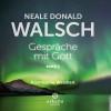 Neale Donald Walsch: Gespräche mit Gott - Band 3
