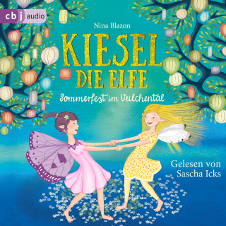 Nina Blazon: Kiesel, die Elfe - Sommerfest im Veilchental