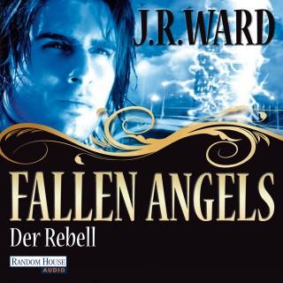 J. R. Ward: Fallen Angels - Der Rebell
