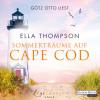 Ella Thompson: Sommerträume auf Cape Cod