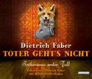 Dietrich Faber: Toter geht´s nicht