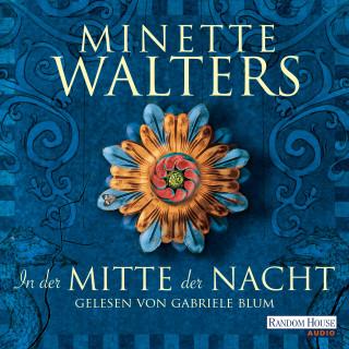 Minette Walters: In der Mitte der Nacht