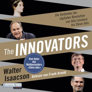 Walter Isaacson: The Innovators