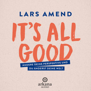 Lars Amend: It's All Good