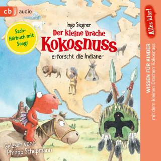 Ingo Siegner: Alles klar! Der kleine Drache Kokosnuss erforscht: Die Indianer