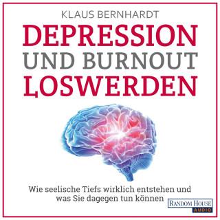 Klaus Bernhardt: Depression und Burnout loswerden