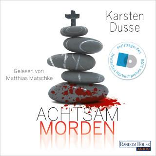 Karsten Dusse: Achtsam morden