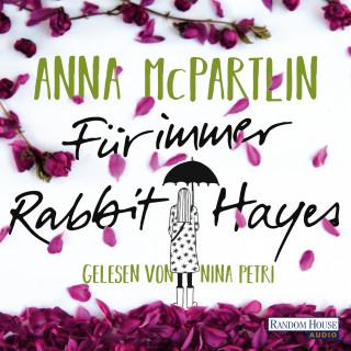 Anna McPartlin: Für immer Rabbit Hayes