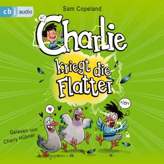 Sam Copeland: Charlie kriegt die Flatter